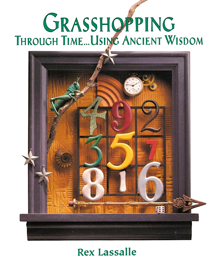 Grasshoping through the time using acient wisdom - Rex Lassalle
