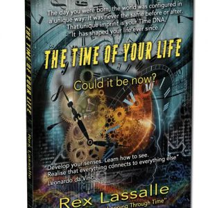 The time of your life - a book from Rex Lassalle